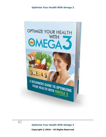 Omega 3 : Optimize Your Health