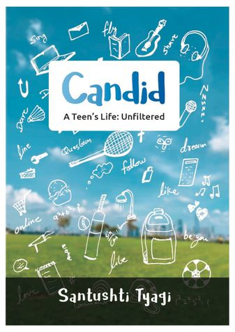 Candid- A teen's life: unfiltered
