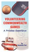 Volunteering Commonwealth Games -  A Priceless Experience