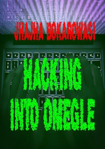 HACKING INTO OMEGLE
