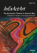 InExActArt - The Autopoietic Theatre of Augusto Boal