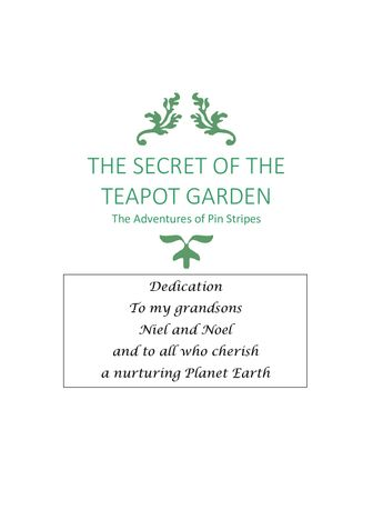 THE SECRET OF THE TEAPOT GARDEN