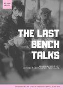 The Last Bench Talks