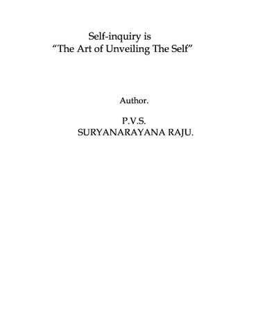 Self-inquiry is The Art of Unveiling The Self