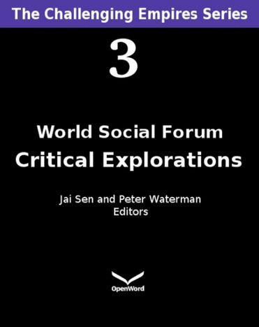 World Social Forum : Critical Explorations