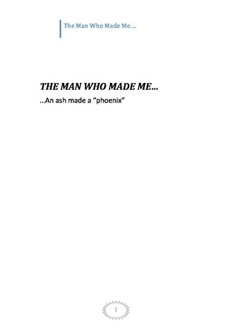 THE MAN WHO MADE ME...