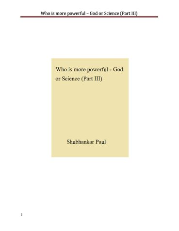 Who is more powerful - God or Science (Part III)