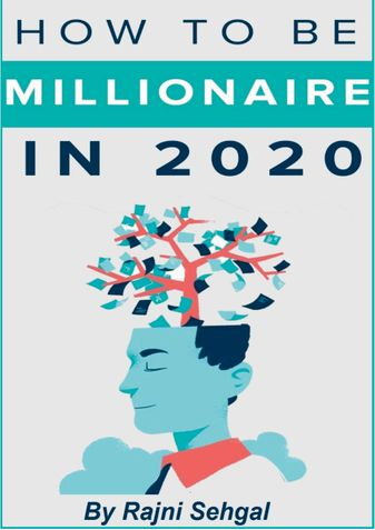 How to be Millionaire in 2020