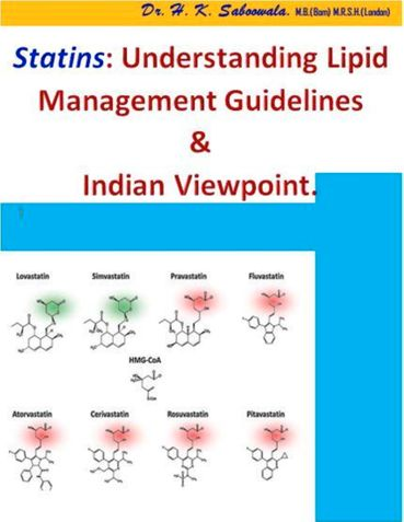 """Statins: Understanding Lipid management Guidelines & Indian viewpoint."""