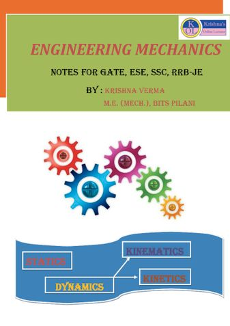 Engineering Mechanics - Notes for GATE, ESE, SSC, RRB-JE