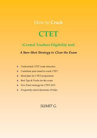 How to crack CTET (Central Teachers Eligibility Test)