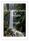 Life Changing Quotes & Thoughts (Volume 90)