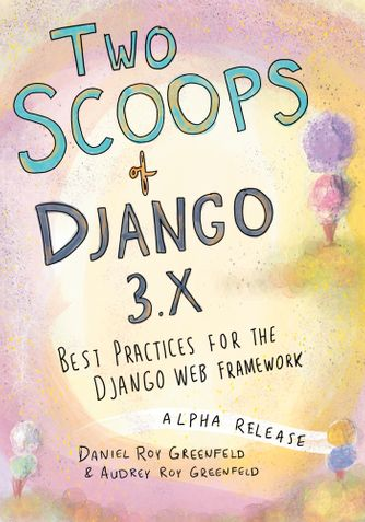 Two Scoops of Django 3.x