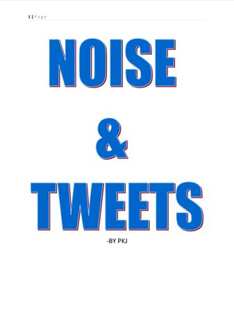 NOISE & TWEETS