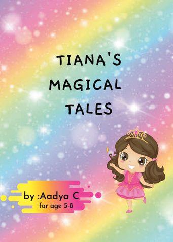 Tiana's Magical Tales