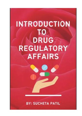 An introduction to Drug Regulatory Affairs
