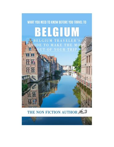 What You Need to Know Before You Travel to Belgium