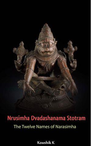 Nrusimha Dvadashanama Stotram