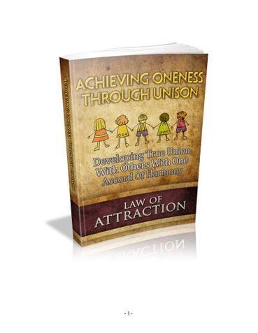 Achieving oneness through Unison