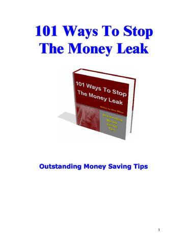 101 Ways To Stop The Money Leak