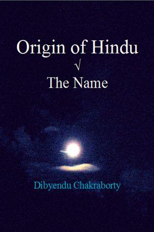 Origin of Hindu √ The Name