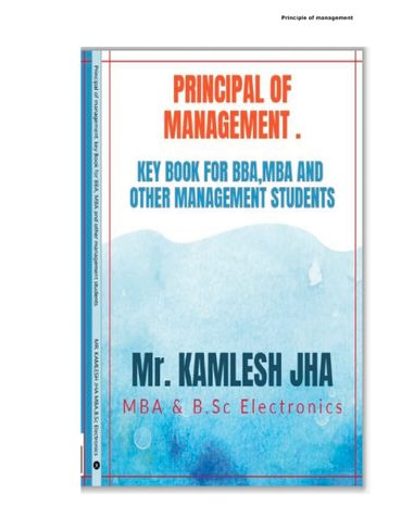 Principle of management   key Book for BBA, MBA and other management students