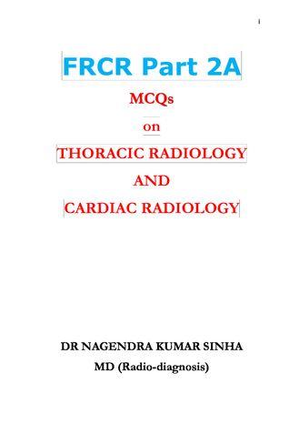 FRCR PART 2A,MCQs on Thoracic Radiology and Cardiac Radiology