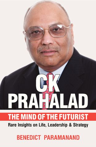 CK Prahalad - The Mind of the Futurist - Rare Insights on Life, Leadership & Society