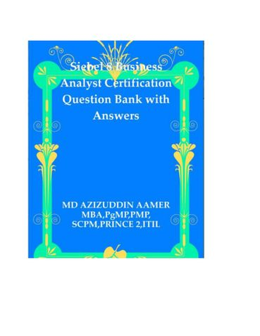 Siebel 8 Business Analyst Certification Question Bank with Answers