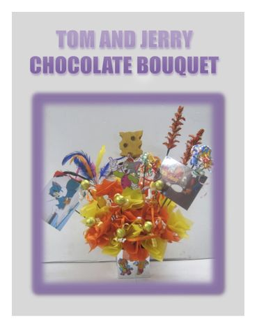 TOM AND JERRY CHOCOLATE BOUQUET