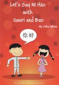 Let's say Ni Hao with Gauri and Bao