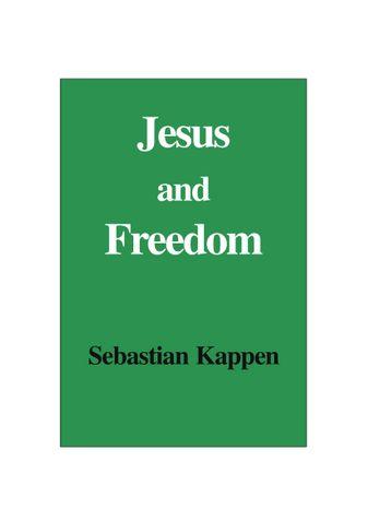 Jesus and Freedom