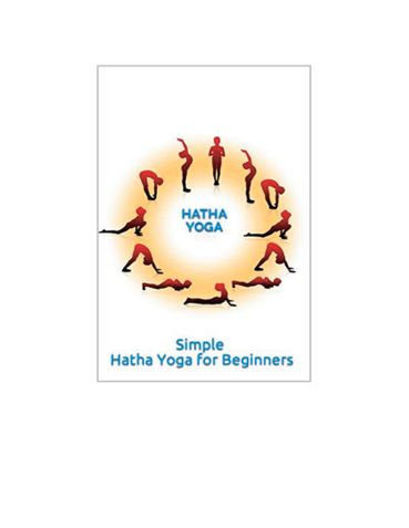Simple Hatha Yoga for Beginners