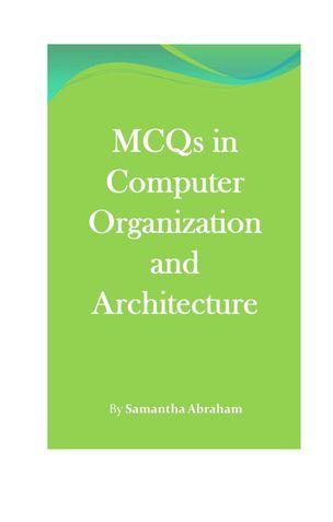 MCQs in Computer Organization and Architecture