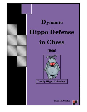 Dynamic Hippo Defense in Chess
