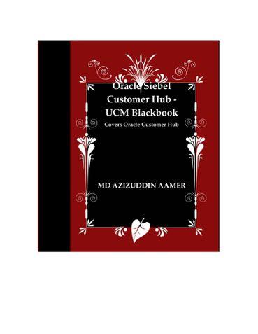 Oracle Siebel Customer Hub - UCM Blackbook