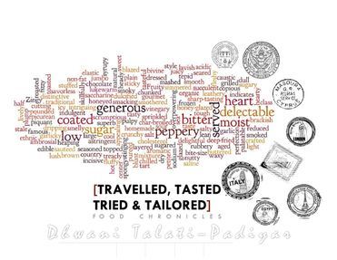 TRAVELLED, TASTED , TRIED & TAILORED