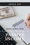 Practical Approach to Passive Income