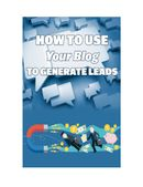How To Use Your Blog To Generate Leads