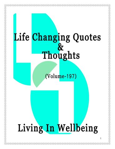 Life Changing Quotes & Thoughts (Volume 197)