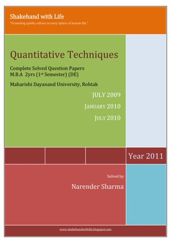 Solved Paper Quantitative Techniques/Methods July 2009, January 2010 , July 2010