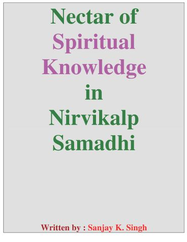 Nectar of Spiritual Knowledge in Nirvikalp Samadhi