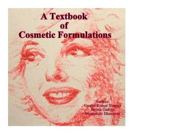 A Textbook of Cosmetic Formulations
