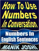 How to Use Numbers in Conversation
