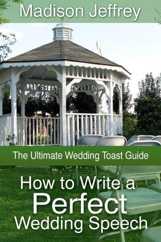 How to Write a Perfect Wedding Speech