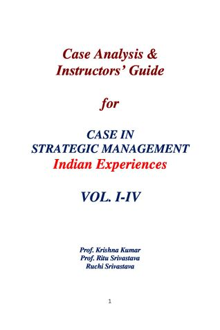Case Analysis & Instructors; Guide for Case Book on Strategic Management- Indian Experiences