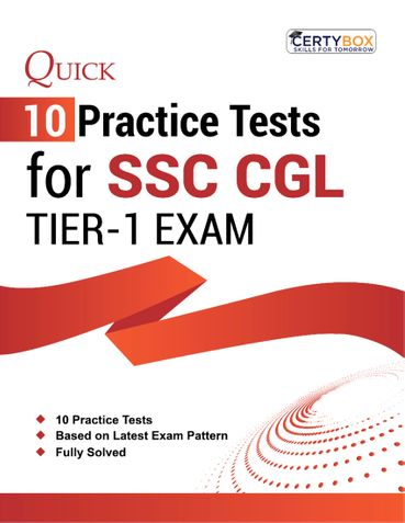 Quick 10 Practice Tests for SSC CGL Exam Tier I 2020