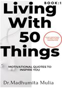 LIVING WITH 50 THINGS. (BOOK - 1)