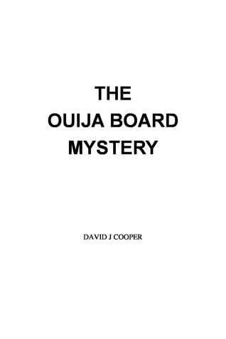 The Ouija Board Mystery
