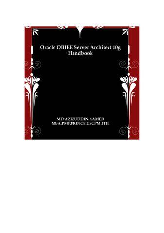 Oracle OBIEE Server Architect 10g Handbook